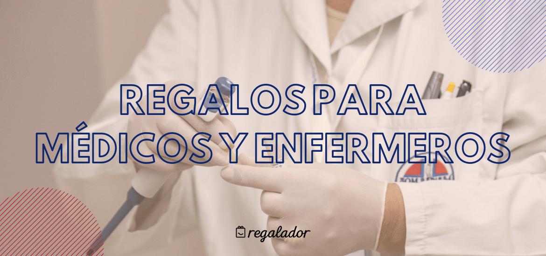 REGALOS PARA MEDICOS Y ENFERMEROS