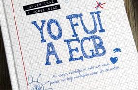 """""""Yo fui a EGB"""", el best-seller para los más nostálgicos"""