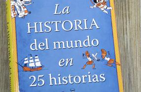 """""""La historia del mundo en 25 historias"""""""