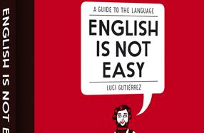 """""""English is not easy"""", lo mejor para aprender inglés"""