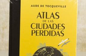 """""""Atlas de las ciudades perdidas"""", para los misteriosos"""