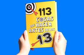 """""""113 cosas que hacer antes de los 13"""""""