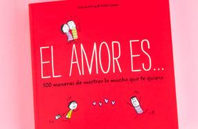 """""""El Amor es... 500 maneras de decir Te quiero"""""""