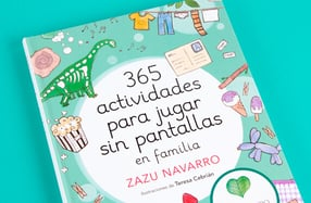 """""""365 actividades para jugar sin pantallas"""", en familia"""