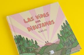 """""""Las vidas que dibujamos"""" de 72 kilos"""
