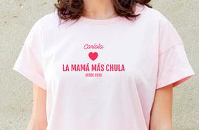 """Camiseta personalizada chica. Modelo """"La mamá más chula"""""""
