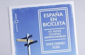 """""""España en bicicleta"""", las 101 rutas imprescindibles"""