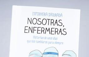 """""""Nosotras, enfermeras"""", sobre las heroínas del COVID"""