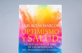 """""""Optimismo y salud"""", los beneficios del positivismo"""