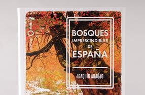 """""""Bosques imprescindibles de España"""""""