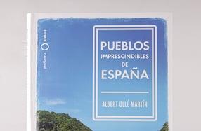 """""""Pueblos imprescindibles de España"""""""