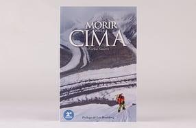 """""""Morir por la cima"""", para amantes de la montaña"""