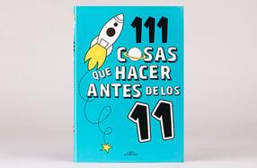 """""""111 cosas que hacer antes de los 11"""""""