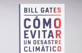 """""""Cómo evitar un desastre climático"""" de Bill Gates"""