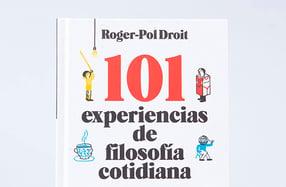 """""""101 experiencias de filosofía cotidiana"""", sorprendente"""