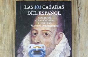 """""""Las 101 cagadas del español"""", para re-aprender español"""