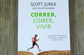 """""""Correr, comer, vivir"""": la inspiradora vida de Scott Jurek"""