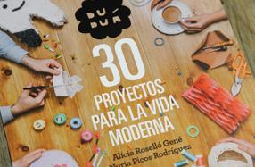 """Libro de manualidades """"30 proyectos para la vida moderna"""""""