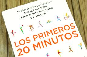 """""""Los primeros 20 minutos"""", libro para estar en forma"""