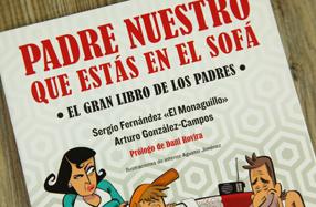 """""""Padre nuestro que estás en el sofá"""": el gran libro de los padres"""