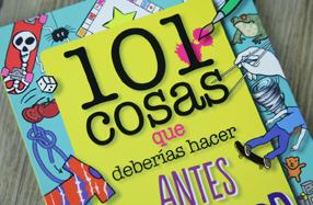 """Libro: """"101 cosas que deberías hacer antes de ser mayor"""""""