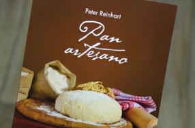 Pan artesano: El libro definitivo del famoso Peter Reinhart