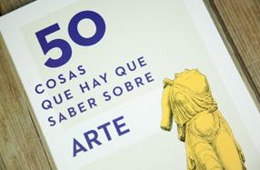 """Libro """"50 cosas que hay que saber sobre el arte"""""""