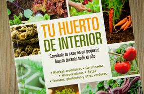"""Tu huerto de interior"": guía para cultivar en casa"