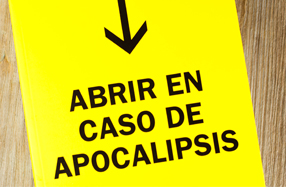 """""""Abrir en caso de Apocalipsis"""": guía para restaurar una civilización"""