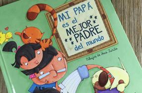 """""""Mi papá es el mejor padre el mundo"""""""