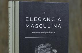"""""""La elegancia masculina"""": la guía para el perfecto caballero"""
