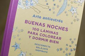 Arte antiestrés: 100 láminas para colorear y dormir bien