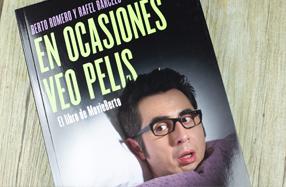"""""""En ocasiones veo pelis"""": críticas cinematográficas por Berto Romero"""
