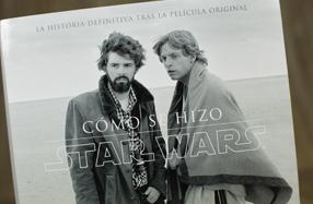 """""""Cómo se hizo Star Wars"""": regalazo para los más fans"""