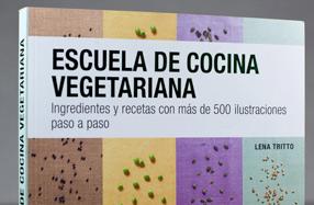 "Libro ""Escuela de Cocina Vegetariana"""